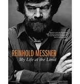 Mountaineers Publishing Reinhold Messner : My Life At The Limit