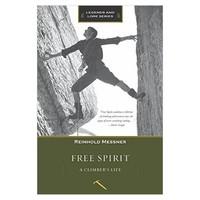 Free Spirit A Clmber's Life