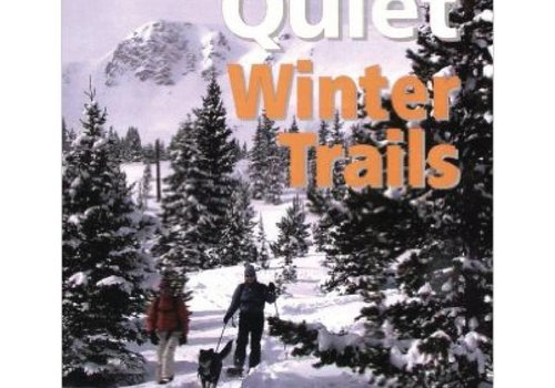 Mountaineers Publishing Colorado's Quiet Winter Trails