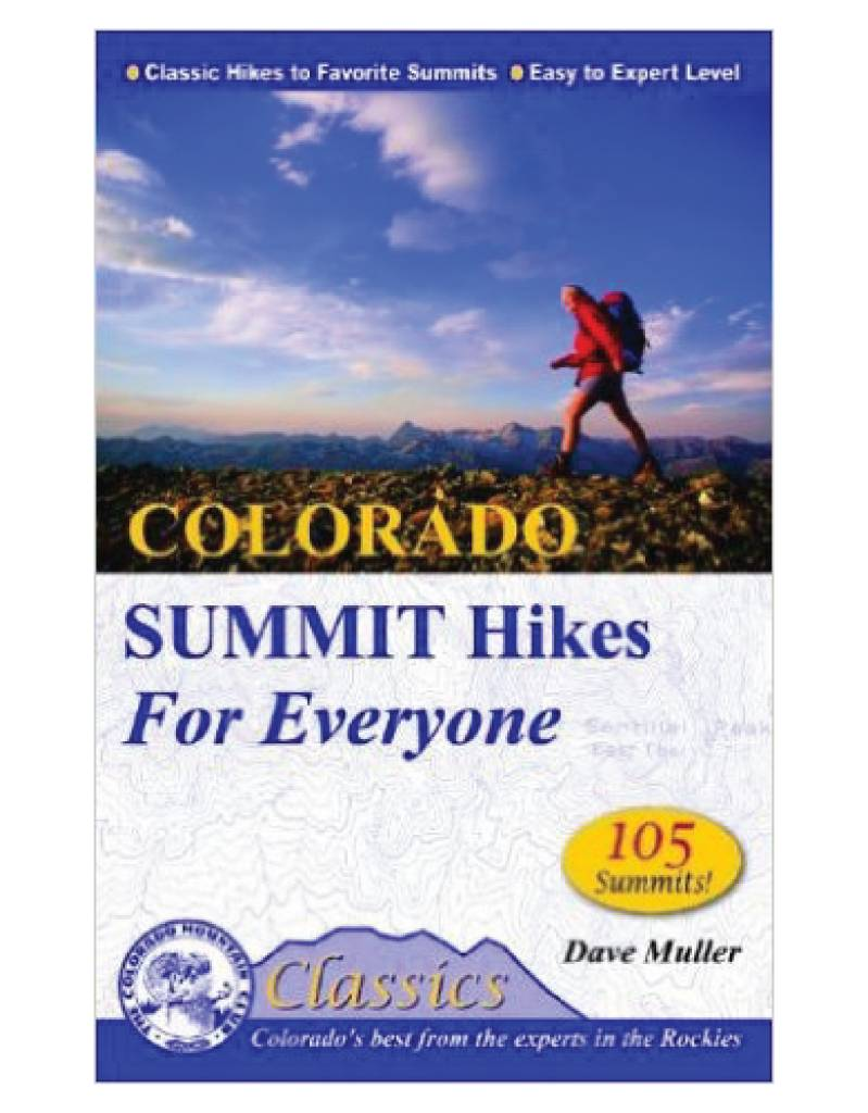 Mountaineers Publishing Colorado Summit Hikes For Everyone