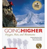 Mountaineers Publishing Going Higher Oxygen, Man, and Mountains 5th Edition