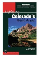 Mountaineers Publishing Exploring Colorado's Wild Areas