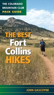 Mountaineers Publishing The Best Fort Collins Hikes Book