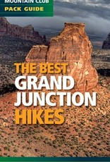 Mountaineers Publishing The Best Grand Junction Hikes