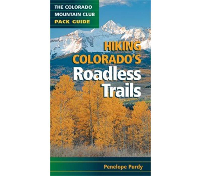 Hiking Colorado's Roadless Trails