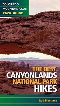 Mountaineers Publishing The Best Canyonlands National Park Hikes Book