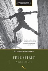 Mountaineers Publishing Free Spirit A Clmber's Life