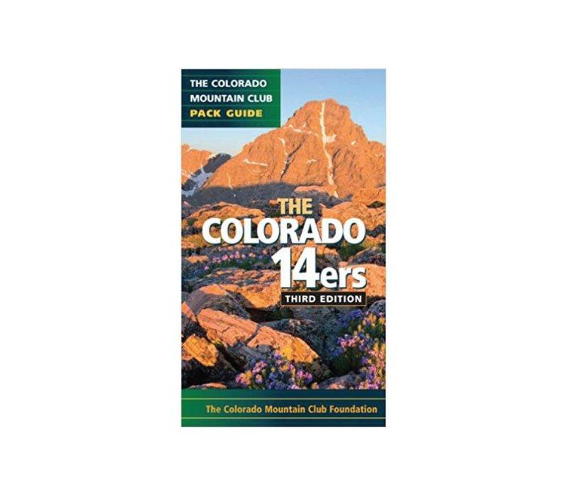 Colorado 14ers: The Colorado Mountain Club Pack Guide