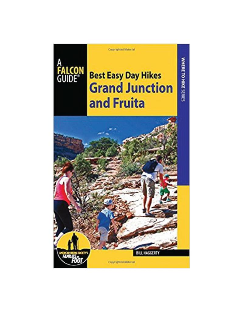 Best Easy Day Hikes Grand Junction and Fruita Book