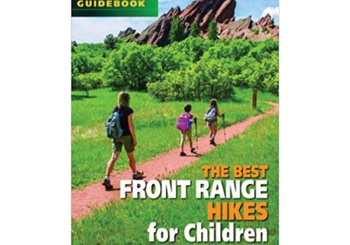 Mountaineers Publishing The Best Front Range Hikes for Children Guidebook