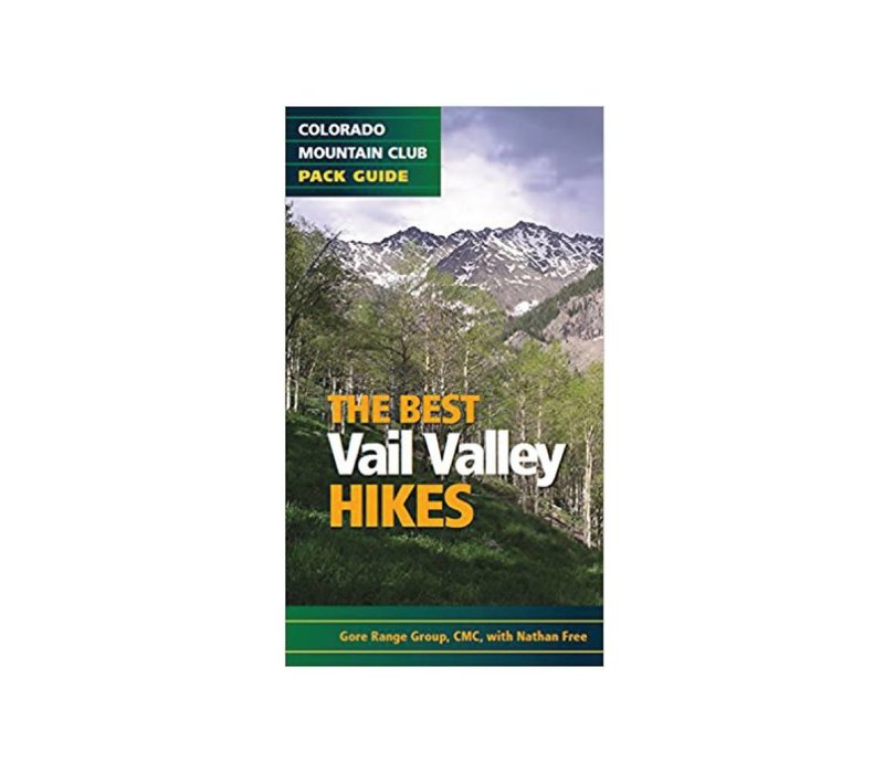 The Best Vail Valley Hikes Book