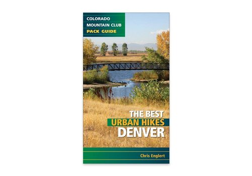 Mountaineers Publishing The Best Urban Hikes Denver