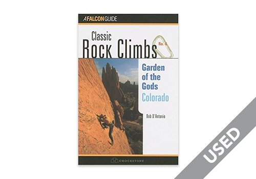 Classic Rock Climbs No. 04 Garden of the Gods, Colorado USED