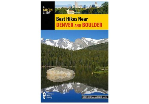 Best Hikes Near Denver & Boulder Book