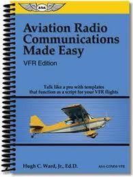 ASA Aviation Radio Communications Made Easy VFR Edition
