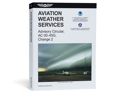ASA FAA Weather Services Advisory Circular AC-0045G