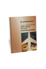 JEPPESEN Jeppesen Private Pilot Maneuvers Manual