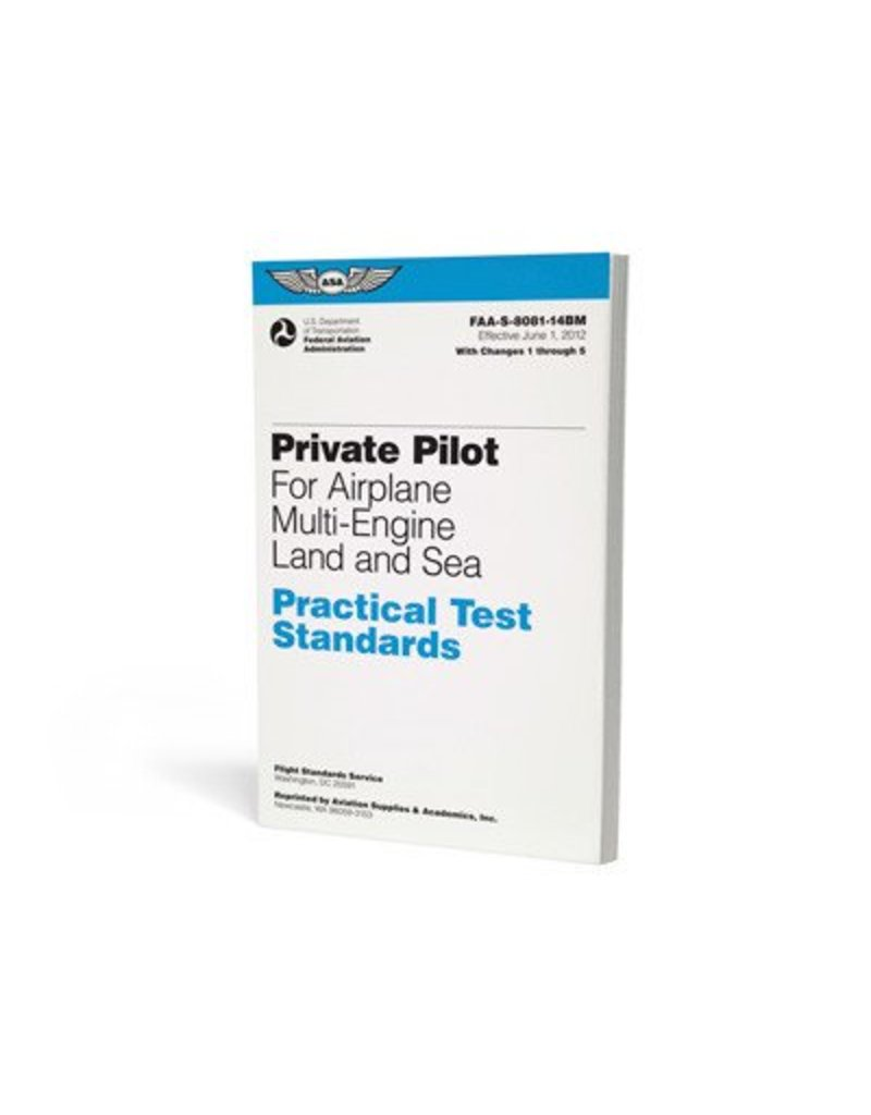 ASA ASA Practical Test Standards: Private Pilot Airplane (Multi-Engine Land)