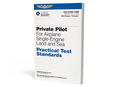 ASA ASA Practical Test Standards: Private Pilot For Airplane Single-Engine Land and Sea