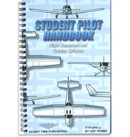 FTP STUDENT PILOT HANDBOOK: FLIGHT MANEUVERS AND TRAINING SYLLABUS