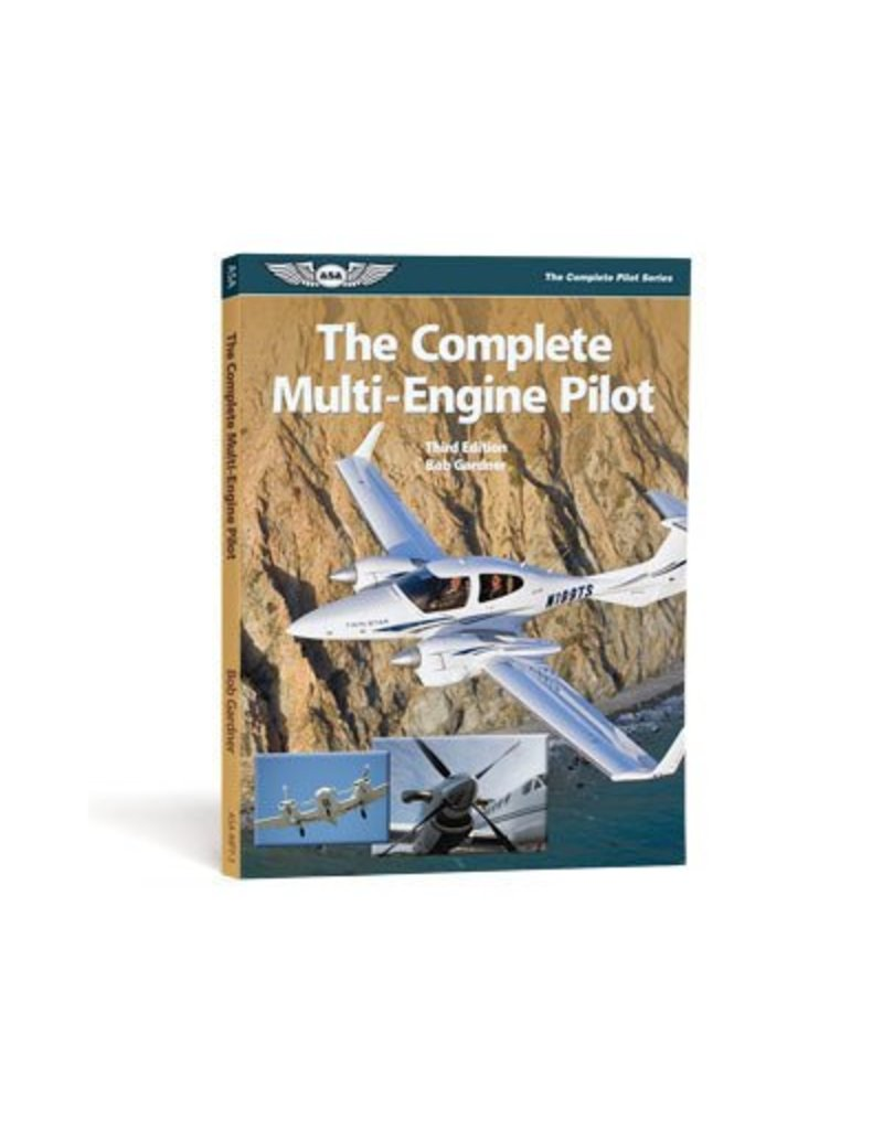 ASA The Complete Multi-Engine Pilot (3rd Ed.) by Bob Gardner