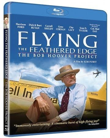 Bob Hoover Flying the Feathered Edge Blu Ray