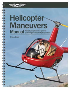 ASA HELICOPTER MANEUVERS MANUAL, DALE