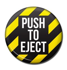 PUSH TO EJECT Fridge Magnet