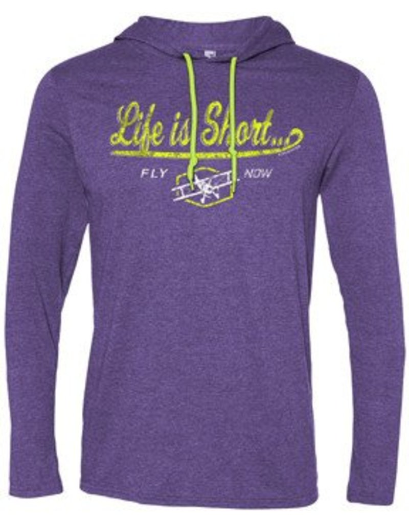 Life is Short Fly Now Long Sleeve hooded T