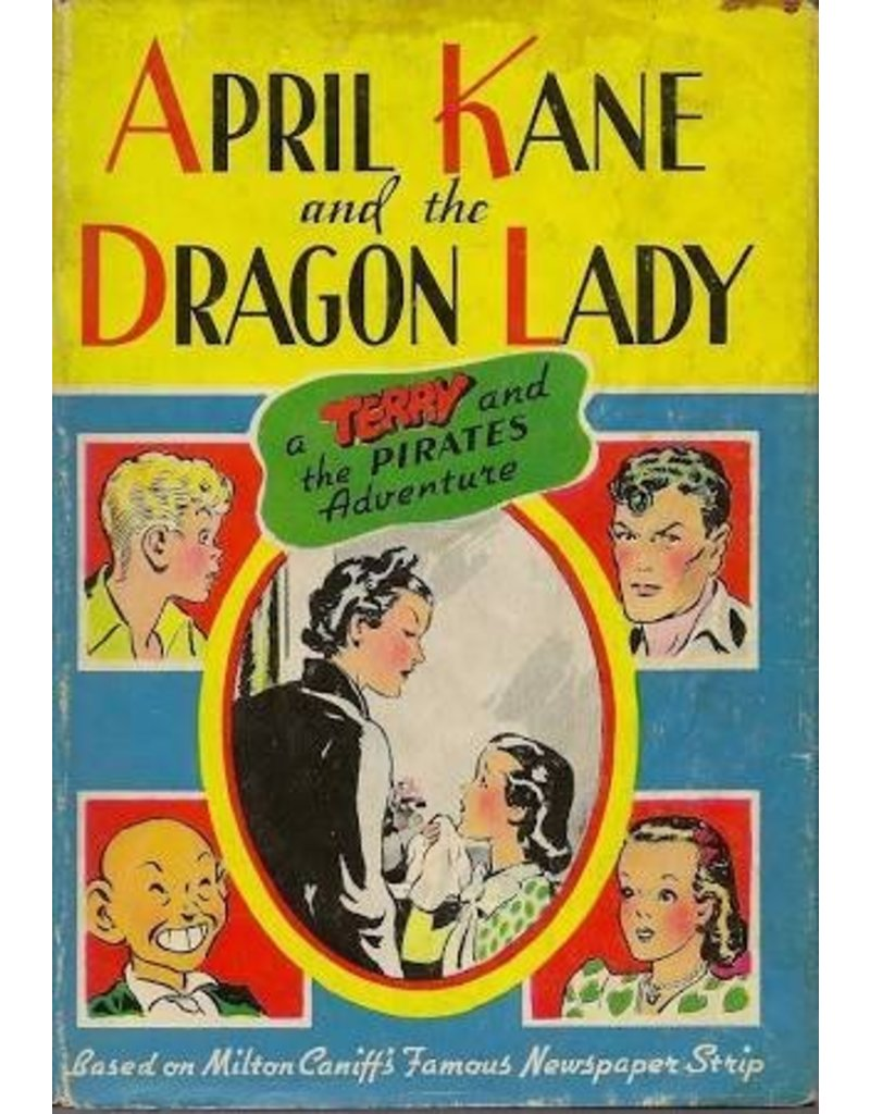 """April Kane and the Dragon Lady: A """"Terry and the Pirates"""" Adventure (Whitman #2380)"""