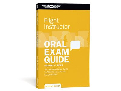 ASA ASA Flight Instructor Oral Exam Guide