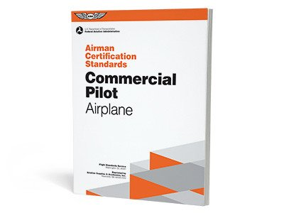 ASA Airman Certification Standards: Commercial Rating (Airplane)