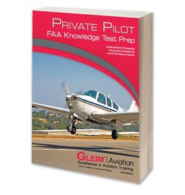 GLEIM Private Pilot FAA Knowledge Test 2018 Edition