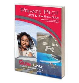 GLEIM PRIVATE PILOT ACS & ORAL EXAM GUIDE