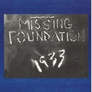 Dais Records Missing Foundation - 1933 Your House Is Mine LP