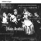 Galakthorro Haus Arafna - Children Of God CD