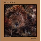 Avant! Hot Guts - Wilds. LP