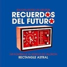 Rectangle Astral V/A - Recuerdos Del Futuro LP
