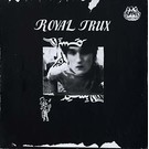 Drag City Royal Trux - Royal Trux LP