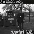 Harbinger Sound Sleaford Mods - Austerity Dogs LP