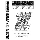 Generations Unlimited Dimuzio, Thomas - Delineation of Perspective CS