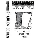 Generations Unlimited Cohen, Charles - Live at the Generator 1989 CS