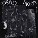 Mississippi Records Dead Moon - Strange Pray Tell LP