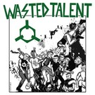 Going Underground Records Wasted Talent – Ready To Riot LP