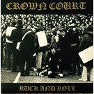 Rebellion Records Crown Court ‎– Ruck And Roll 7""
