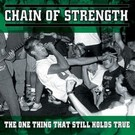 Revelation Records Chain Of Strength - The One Thing That Still Holds True LP