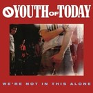 Revelation Records Youth Of Today - We're Not In This Alone LP