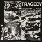La Vida Es Un Mus Disclose - Tragedy LP