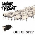 Dischord Minor Threat – Out Of Step LP