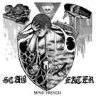 """Hardcore Victim Scab Eater - Mind Trench 7"""""""